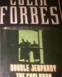 Double Jeopardy, Forbes Colin
