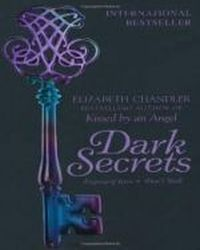 Dark Secrets . Legacy of Lies , Chandler Elizabeth
