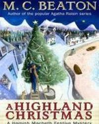 A Highland Christmas, Beaton M. C.