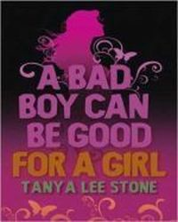A Bad Boy Can Be Good for a Gi, Stone Tanya Lee