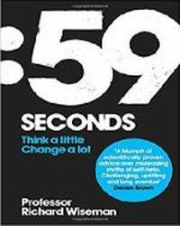 59 Seconds . Think a little , change a lot ., Wieseman Richard