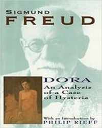 Dora . An analysis of a Case o, Freud Sigmund