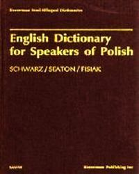 English dictionary for speaker, Schwarz C. M., Seaton M. A., Fisiak J.