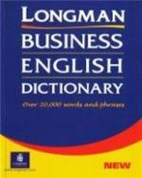Longman Business English Dicti, Praca zbiorowa
