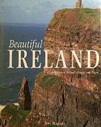 Beautiful Ireland .  A Celebration of Ireland\\\'s People and Places ., Fitzgerald Mary